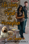 Life, Liberty and Pursuit of a Honeybun (Honeybun Hunks, #2)