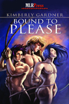 Bound To Please by Kimberly Gardner