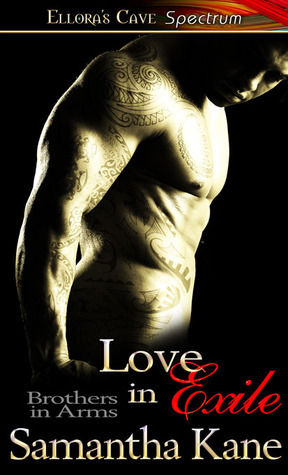Love in Exile (Brothers in Arms, #6 )