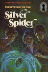 The Mystery of the Silver Spider (Alfred Hitchcock and The Three Investigators, #8)