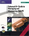 Enhanced A+ Guide to Managing and Maintaining Your PC