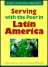 Serving with the Poor in Latin