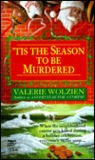 'Tis the Season to Be Murdered (Susan Henshaw, #8)