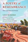 A Poetry of Remembrance: New and Rejected Works