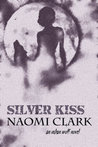 Silver Kiss
