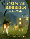 Cats and Robbers by Jan Wahl