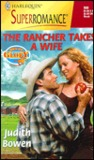 The Rancher Takes a Wife (Men Of Glory, #6)