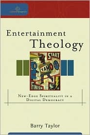 Entertainment Theology by Barry Taylor