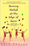 Dancing Naked at the Edge of Dawn Dancing Naked at the Edge of Dawn Dancing Naked at the Edge of Dawn