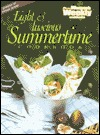 Light and Luscious Summertime Cookbook by Maryanne Blacker
