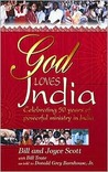 God Loves India: Celebrating 50 Years of Powerful Ministry in India