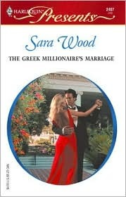 The Greek Millionaire's Marriage by Sara Wood