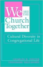 We Are the Church Together: Cultural Diversity in Congregational Life