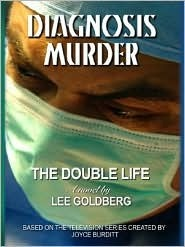 The Double Life by Lee Goldberg