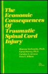 The Economic Consequences of Traumatic Spinal Cord Injury