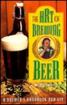 The Art of Brewing Beer: A Microbrewery in a Box, Everything the Homebrewer Needs to Make Great Beer, Including a Detailed How-To Book, Reusabl..