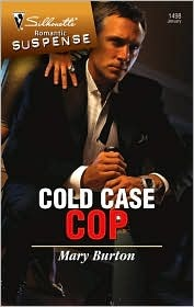 Cold Case Cop by Mary Burton
