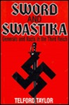 Sword and swastika: Generals and Nazis in the Third Reich
