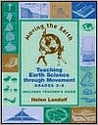 Moving the Earth: Teaching Earth Sciences Through Movement for Grades 3-6
