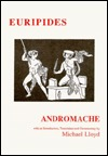 Euripides: Andromache  by  Michael Lloyd