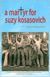 A Martyr for Suzy Kosasovich