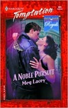 A Noble Pursuit (Red-Hot Royals, #2)