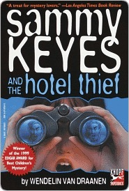 Sammy Keyes and the Hotel Thief Sammy Keyes and the Hotel Thief Sammy Keyes and the Hotel Thief