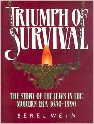 Triumph of Survival: The Story of the Jews in the Modern Era 1650-1996