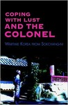 Coping with Lust and the Colonel: Wartime Korea from Sokchang-Ni