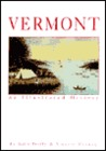 Vermont: An Illustrated History