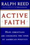 Active Faith: How Christians Are Changing the Face of American Politics