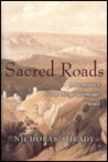 Sacred Roads: Adventures from the Pilgrimage Trail