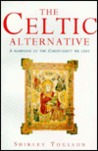 THE CELTIC ALTERNATIVE