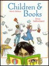 Children and Books by Zena Sutherland