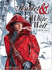 Scarlet and the White Wolf by Kirby Crow