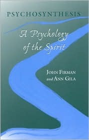 Psychosynthesis: A Psychology of the Spirit