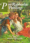 Pre-Raphaelite Paintings from Manchester City Art Galleries
