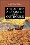 A Teacher, a Rooster and an Outhouse