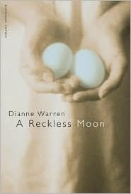 A Reckless Moon by Dianne Warren