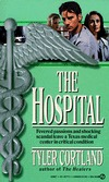 The Hospital by Tyler Cortland
