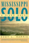 Mississippi Solo by Eddy L. Harris