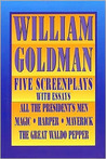 William Goldman: Five Screenplays