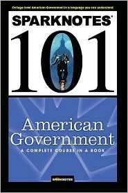 American Government (SparkNotes 101)