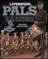 Liverpool Pals: 17th, 18th, 19th & 20th Battalions the King's (Liverpool) Regiment
