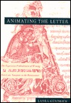 Animating the Letter by Laura Kendrick