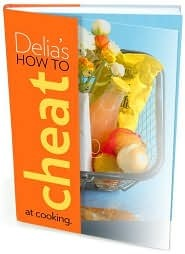 Delias How to Cheat at Cooking