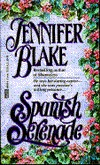 Spanish Serenade by Jennifer Blake