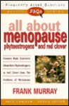FAQs All about Menopause: Phytoestrogens and Red Clover
