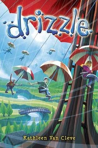 Drizzle by Kathleen Van Cleve