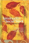 Spirituality & Social Work: Selected Canadian Readings